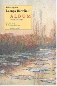 9788872325278: Album. Poesie dell'amore