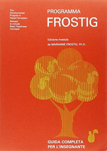 9788872411872: Programma Frostig. Guida per l'insegnante (Scolastica)