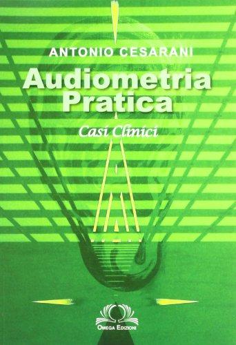9788872415450: Audiometria pratica. Casi clinici (Scientifica)