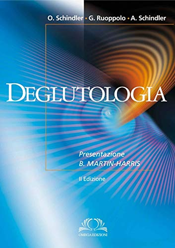 9788872415474: Deglutologia