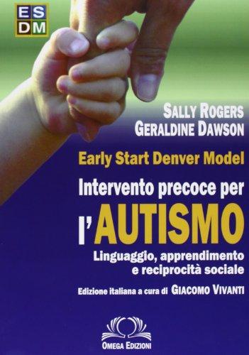 9788872415702: Esdm. Intervento precoce per autismo