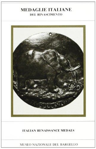 Medaglie italiane del Rinascimento-Italian High Renaissance medals: J. G. Pollard