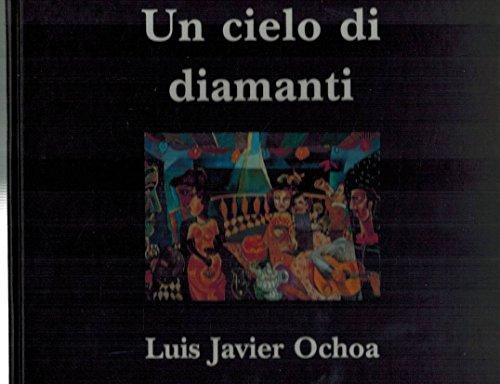9788872461433: Un cielo di diamanti (Italian Edition)