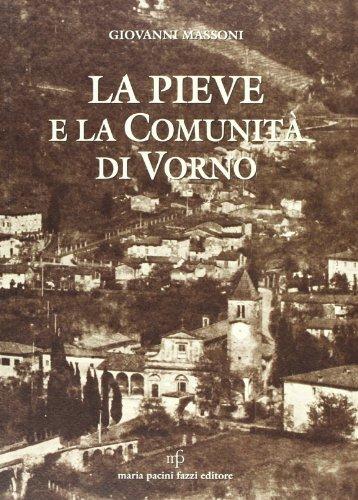 9788872463826: La pieve e la comunità di Vorno