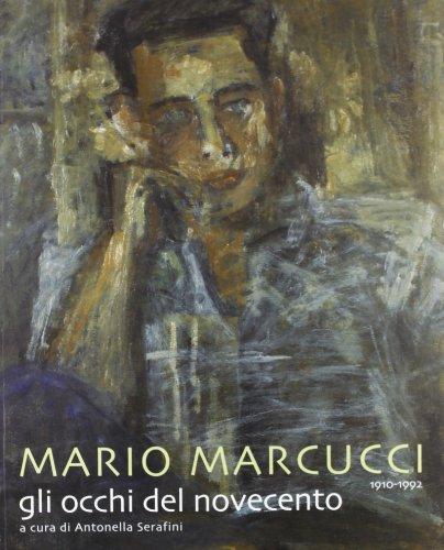 Mario Marcucci. Gli occhi del Novecento (Paperback)