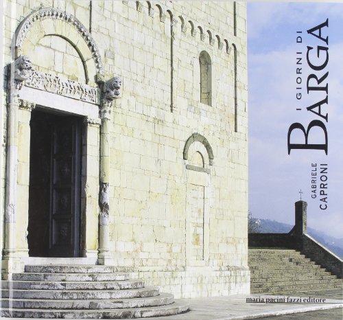I giorni di Barga.: Caproni, Gabriele; Umberto Sereni
