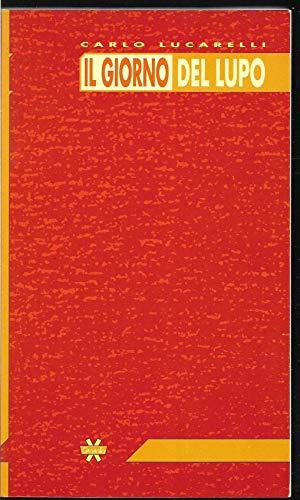 9788872480977: Il giorno del lupo (Nervi) (Italian Edition)