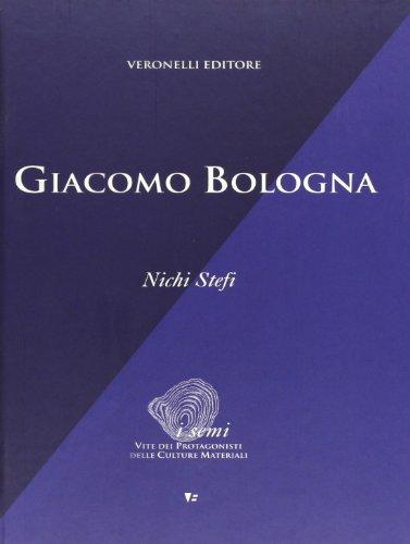9788872500675: Giacomo Bologna (I semi. Vite prot. delle culture material)