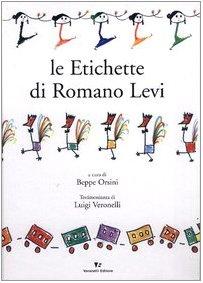 9788872501184: Le etichette di Romano Levi