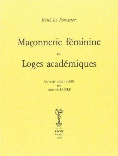 9788872520734: Ma�onnerie Feminine et Loges Academiques