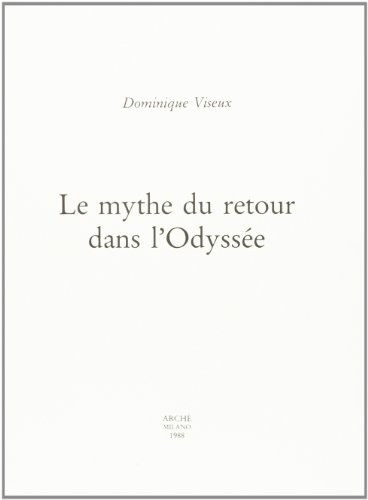 9788872520888: Le mythe du retour dans l'Odyssée