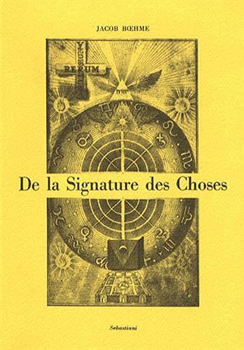 9788872521212: De la signature des choses, ou de l'engendrement et de la définition de tous les êtres (Collection Sebastiani)