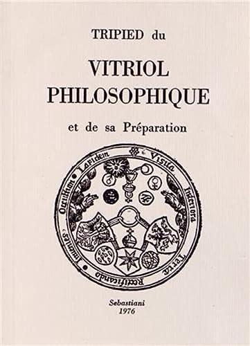 9788872521373: Tripied du Vitriol Philosophique et de Sa Preparation
