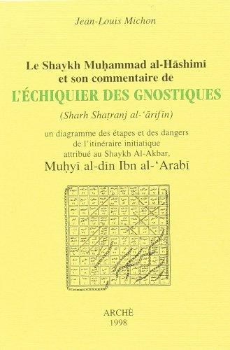 9788872521915: L'Echiquier des Gnostiques (Shatranj al 'Arifîn) ou L'Itinéraire du soufi
