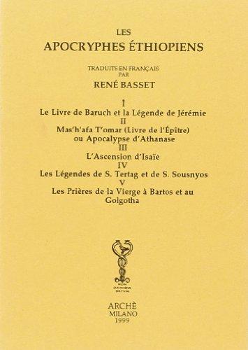 9788872522103: Les apocryphes ethiopiens I/V. Livre de Baruch. Livre de l'Ep�tre. L'Ascension x'Isaie. L�gendes de Tertag et Sousnyos. Pri�res de la Vierge � Bartos et au Golgotha