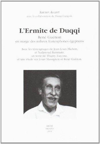 9788872522271: L'Ermite de Duqqi : René Guénon en marge des milieux francophones égyptiens