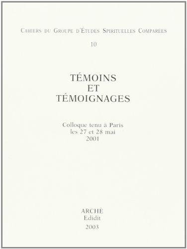 9788872522486: Témoins et Témoignages : Cahiers du Groupe d'Etudes Spirituelles Comparees, 10