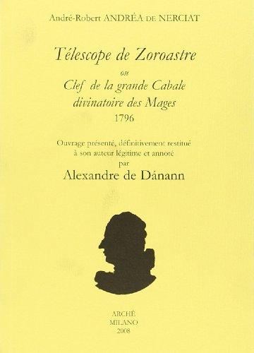 Télescope de Zoroastre ou Clef de la grande Cabale divinatoire des Mages. 1796 (Book): de Nerciat, ...