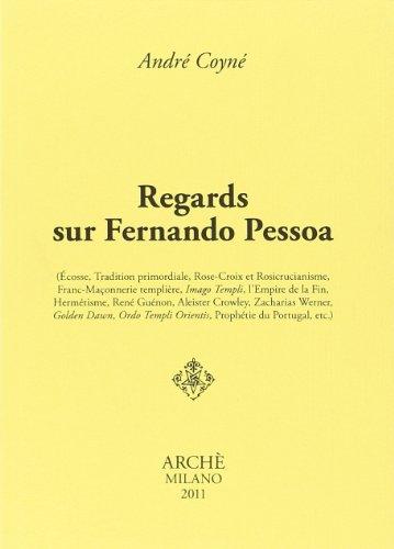 Regards Sur Fernando Pessoa: André Coyné