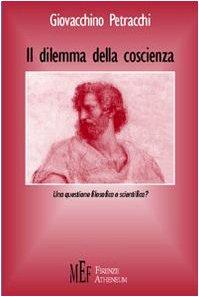 9788872553022: Il dilemma della coscienza. Una questione filosofica o scientifica?