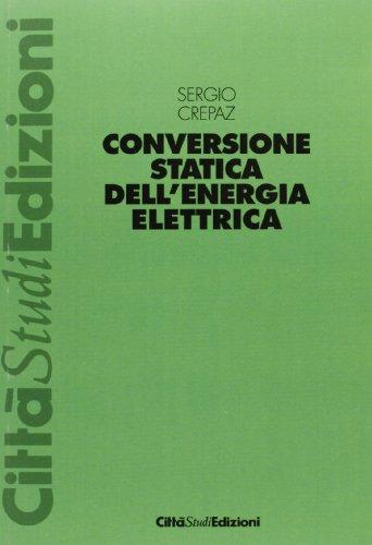 9788872590706: Conversione statica dell'energia elettrica