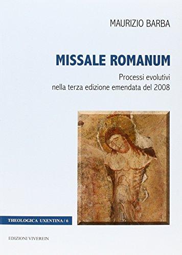 Missale Romanum. Processi evolutivi nella terza edizione: Maurizio Barba
