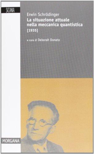 9788872681459: La situazione attuale nella meccanica quantistica (1935)