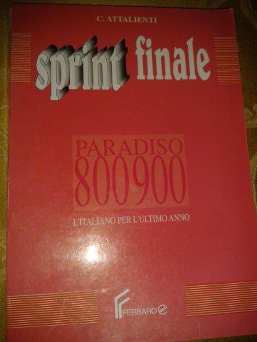 9788872710913: Sprint finale. L'italiano per l'ultimo anno. Per le Scuole superiori