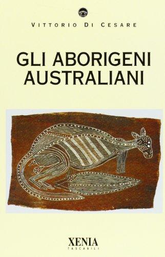 9788872731758: Gli aborigeni australiani