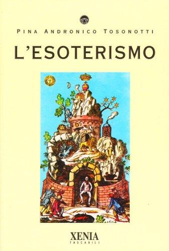 9788872731994: L'esoterismo