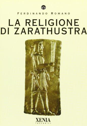 9788872732564: La religione di Zarathustra