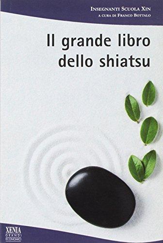 9788872734988: Il grande libro dello shiatsu