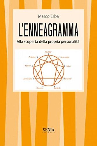 L'enneagramma. Alla scoperta della propria personalità: Marco Erba