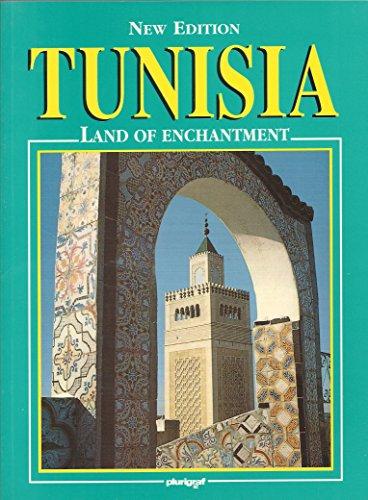 Tunisia: Land of Enchantment (New Edition): Abdelaziz Daoulatli