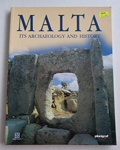 Malta: Its Archaeology and History: John Samut Tagliaferro