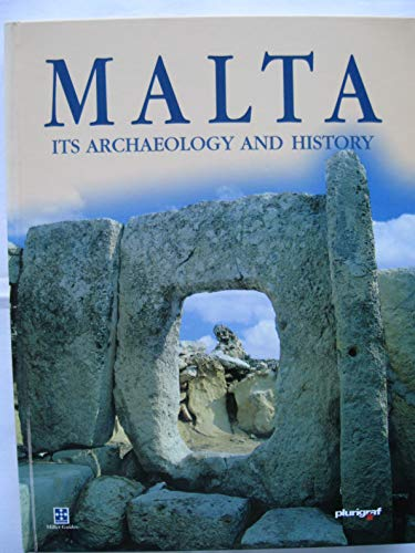 Malta, Its Archaeology and History (Miller guides): John Samut Tagliaferro