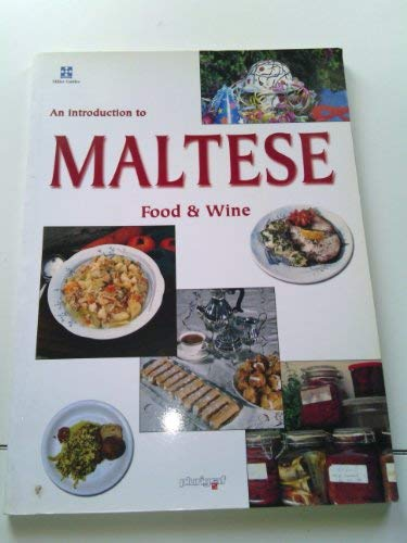 9788872807491: An Introduction to Maltese Food & Wine