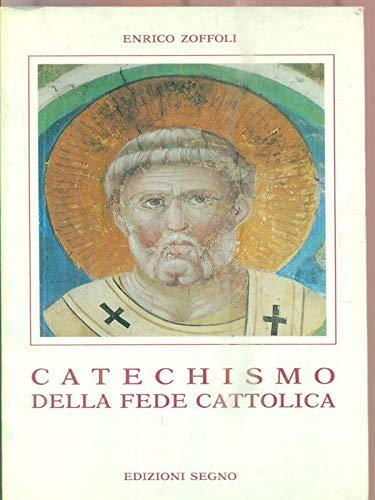 9788872820988: Catechismo della fede cattolica