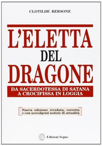 9788872826942: L'eletta del dragone