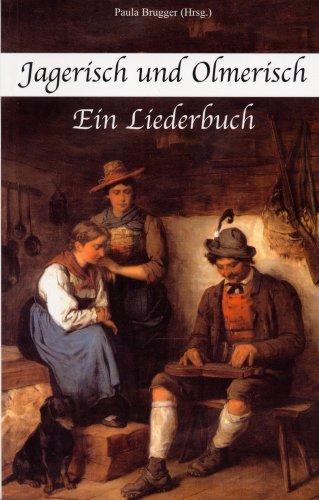 9788872831960: Jagerisch und Olmerisch. Ein Liederbuch