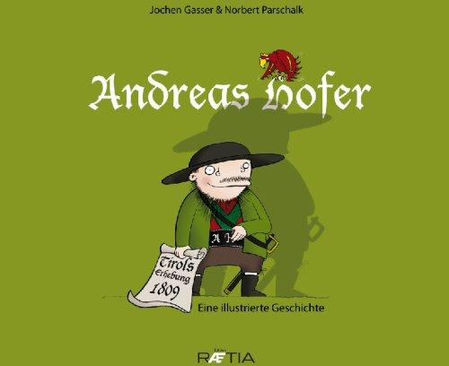 9788872833346: Andreas Hofer. Eine illustrierte Geschichte