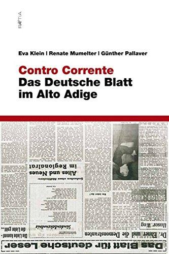 Contro Corrente: Das Deutsche Blatt Im Alto: Klein, Eva; Mumelter,