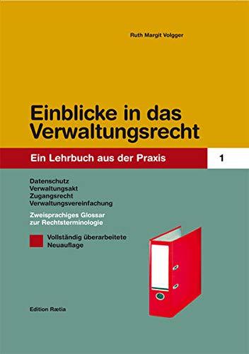9788872834015: Einblicke in Verwaltungsrecht. Ein Lehrbuch aus der Praxis I