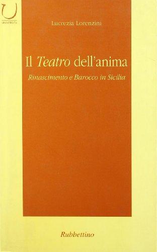 Il teatro dell'anima. Rinascimento e barocco in: Lucrezia Lorenzini