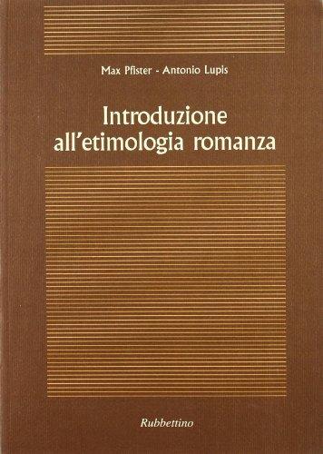 9788872849187: Introduzione all'etimologia romanza (Enciclopedia linguistica)