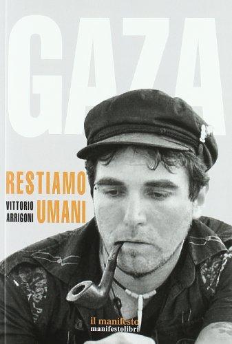 9788872857014: Gaza. Restiamo umani