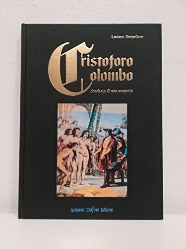 9788872870150: Cristoforo Colombo: Check-up di una scoperta : echi medici dal Nuovo Mondo (Italian Edition)
