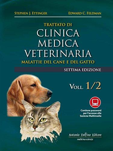 9788872875230: Trattato di clinica medica veterinaria Ettinger. Malattie del cane e del gatto