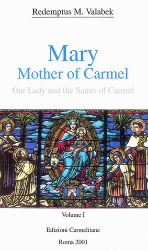 9788872880050: Mary, Mother of Carmel: Our Lady and the Saints of Carmel (Carmel in the world paperbacks)