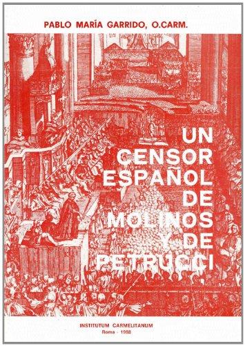 9788872880067: Un Censor español de Molinos y de Petrucci: Fr Luis Pérez de Castro O.Carm. (1636-1689) (Textus Et Studia Historica Carmelitana) (Spanish Edition)
